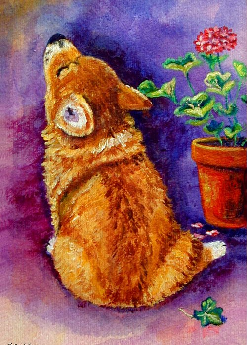 Pembroke Welsh Corgi Greeting Card featuring the painting Bad Puppy In Mom's Geranium by Lyn Cook