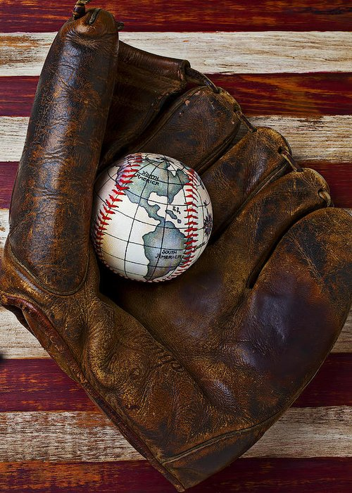 Folk Art American Flag Greeting Card featuring the photograph Baseball Mitt With Earth Baseball by Garry Gay