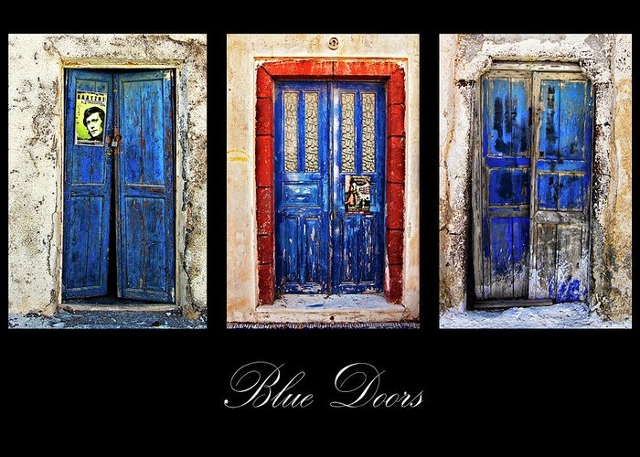 Door Greeting Card featuring the photograph Blue Doors Of Santorini by Meirion Matthias