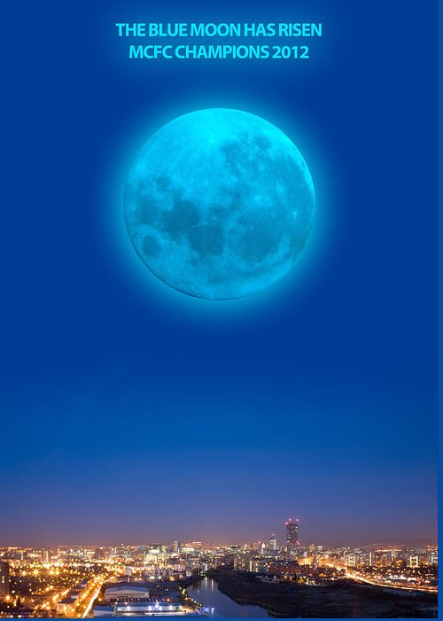 Man City Greeting Card featuring the digital art Blue Moon by Dandy Peacewell