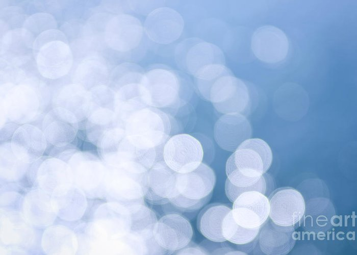 Blue Greeting Card featuring the photograph Blue Water And Sunshine Abstract by Elena Elisseeva