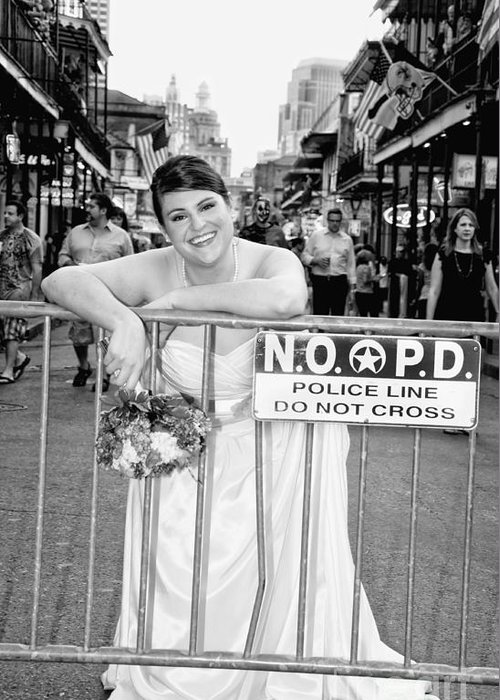 Bride Greeting Card featuring the photograph Bride On The Barricade On Bourbon St Nola by Kathleen K Parker