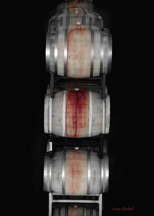Barrel Greeting Card featuring the photograph Cabernet by Donna Blackhall