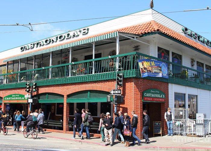 Castagnolas Restaurant Fishermans Wharf San Francisco California 7d14206 Greeting Card