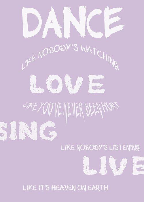 Dance Like Nobodys Watching Greeting Card featuring the digital art Dance Like Nobody's Watching - Lilac by Georgia Fowler