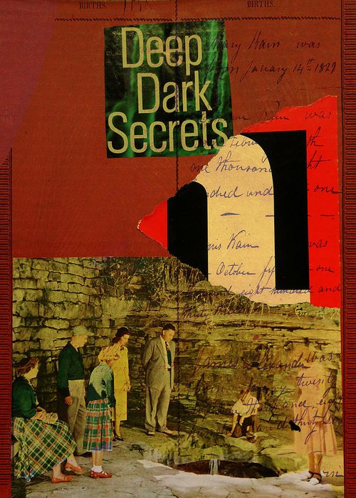 Collage Greeting Card featuring the mixed media Deep Dark Secrets by Adam Kissel