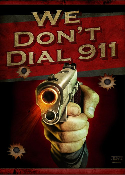 Wildlife 911 Emergency Dial Gun Pistol Hunting Security Armed Shoot Shooting Ammo Shells 45 Forty Five Weapon Hand Greeting Card featuring the painting Dial 911 by JQ Licensing