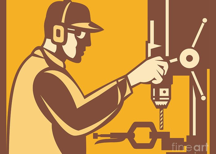 Factory Worker Greeting Card featuring the digital art Factory Worker Operator With Drill Press Retro by Aloysius Patrimonio