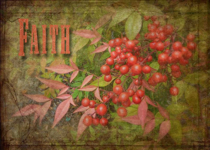Cindy Greeting Card featuring the photograph Faith Spring Berries by Cindy Wright