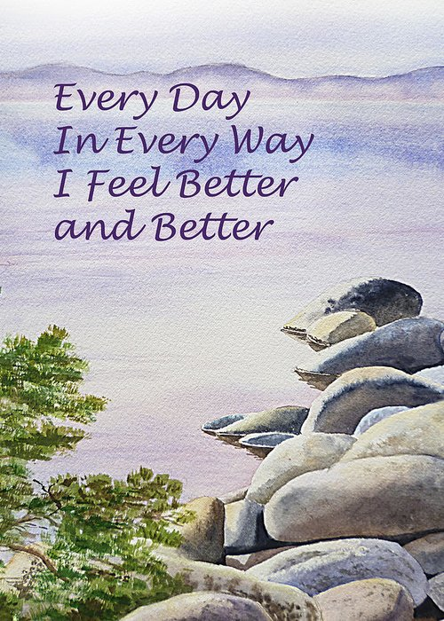Affirmation Greeting Card featuring the painting Feel Better Affirmation by Irina Sztukowski