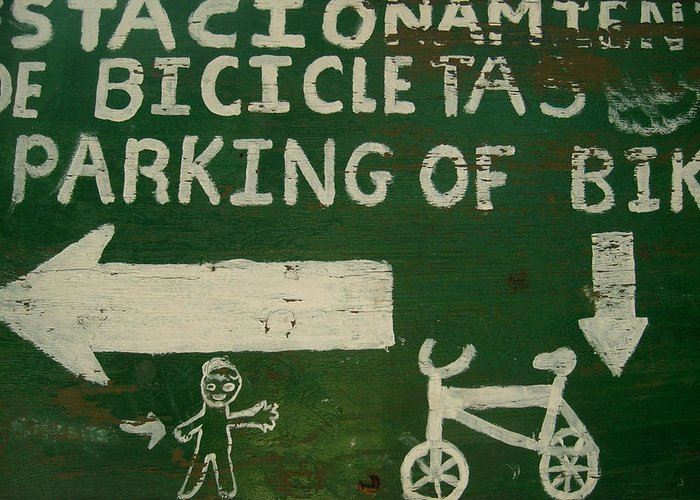 Sign Greeting Card featuring the photograph Get Off The Bike by Oscar CastaNon