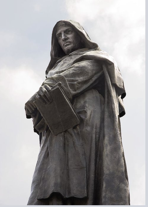 Giordano Bruno Greeting Card featuring the photograph Giordano Bruno, Italian Philosopher by Sheila Terry