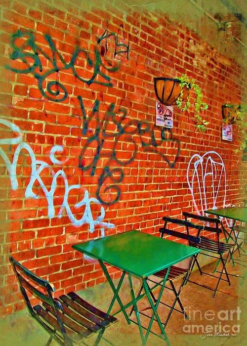 Grafitti Greeting Card featuring the photograph Grafitti Dining by Joan Minchak