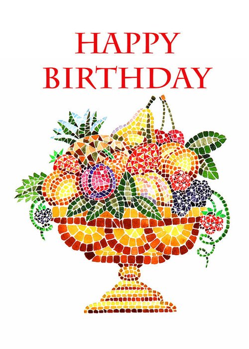 Happy Birthday Card Fruit Vase Mosaic Greeting For Sale By