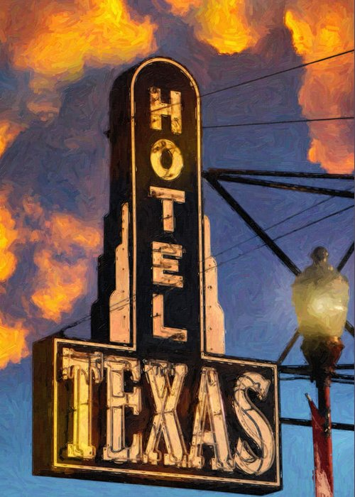 Dallas Greeting Card featuring the painting Hotel Texas by Jeff Steed