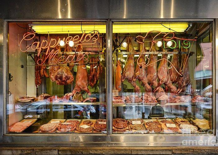 Butcher Shop Greeting Card featuring the photograph Italian Market Butcher Shop by John Greim