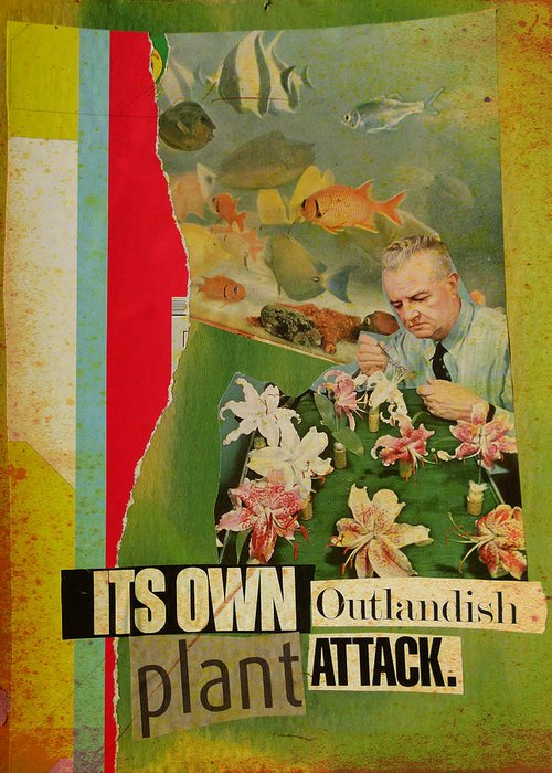 Collage Greeting Card featuring the mixed media It's Own Outlandish Plant Attack by Adam Kissel