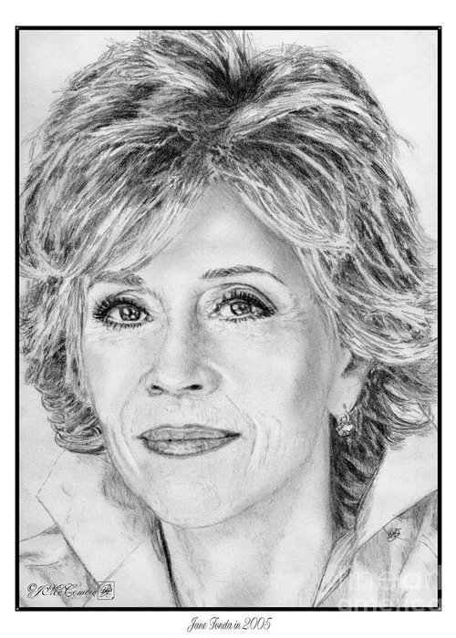 Jane Fonda Greeting Card featuring the drawing Jane Fonda In 2005 by J McCombie