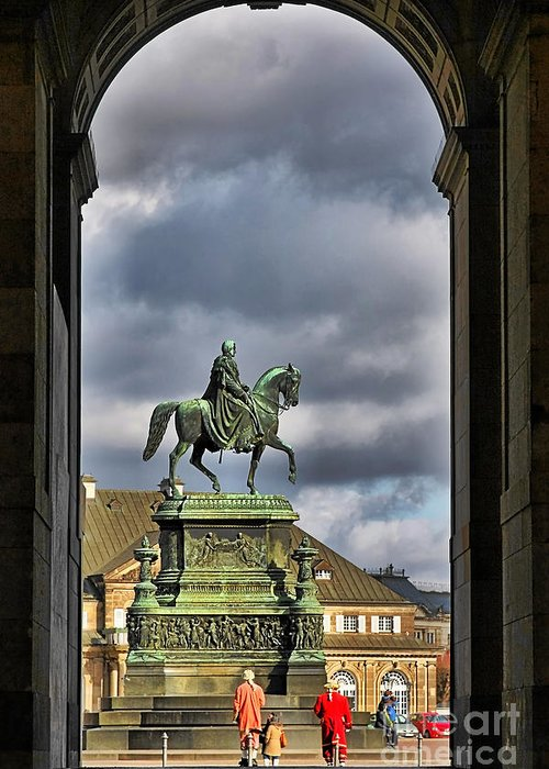 John Of Saxony Monument Greeting Card featuring the photograph John Of Saxony Monument - Dresden Theatre Square by Christine Till