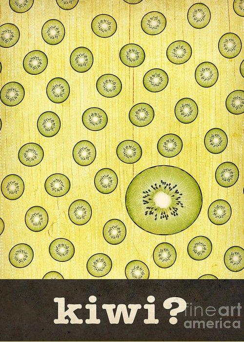 Kitchen Greeting Card featuring the mixed media Kitchen Art - Kiwi by Linda Tieu