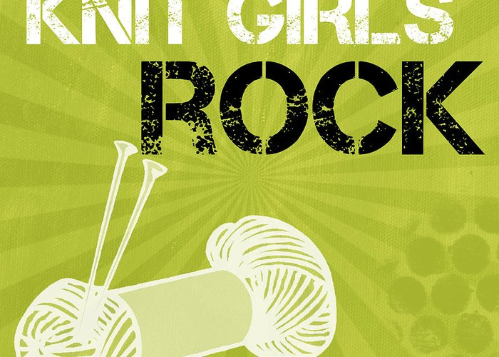 Knit Greeting Card featuring the mixed media Knit Girls Rock by Linda Woods