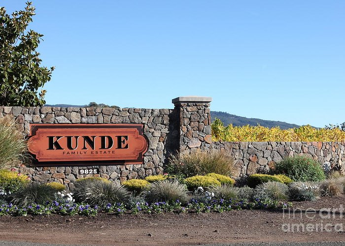 Sonoma Greeting Card featuring the photograph Kunde Family Estate Winery - Sonoma California - 5d19316 by Wingsdomain Art and Photography