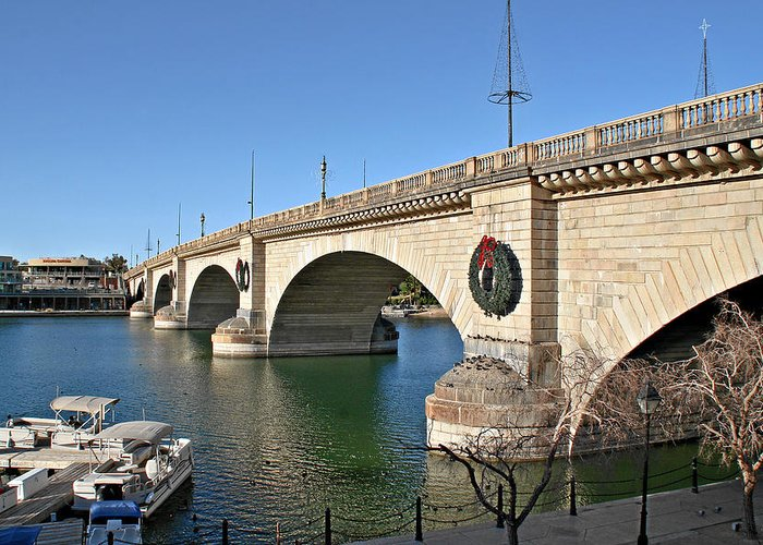 Lake Havasu Greeting Card featuring the photograph London Bridge Lake Havasu City - The World's Largest Antique by Christine Till