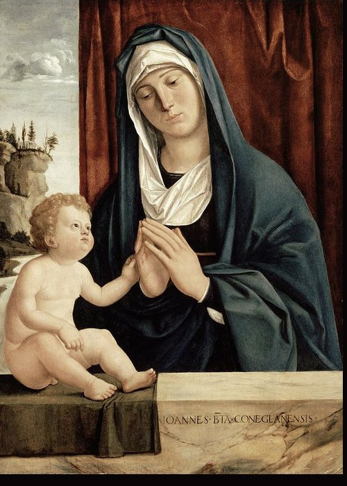 Madonna Greeting Card featuring the painting Madonna And Child - Late 15th To Early 16th Century by Giovanni Battista Cima da Conegliano