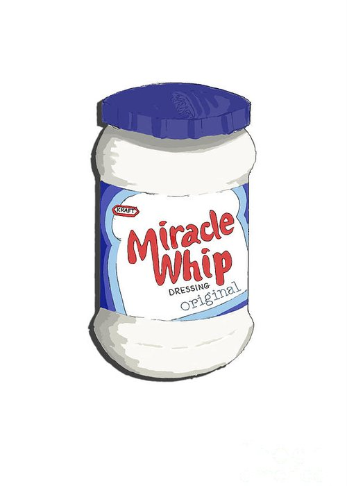 Pop Art Greeting Card featuring the painting Miracle Whip by George Pedro