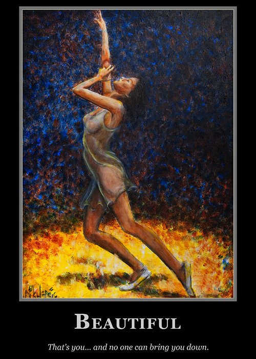 Motivational Poster Greeting Card featuring the painting Motivational Beautiful by Nik Helbig