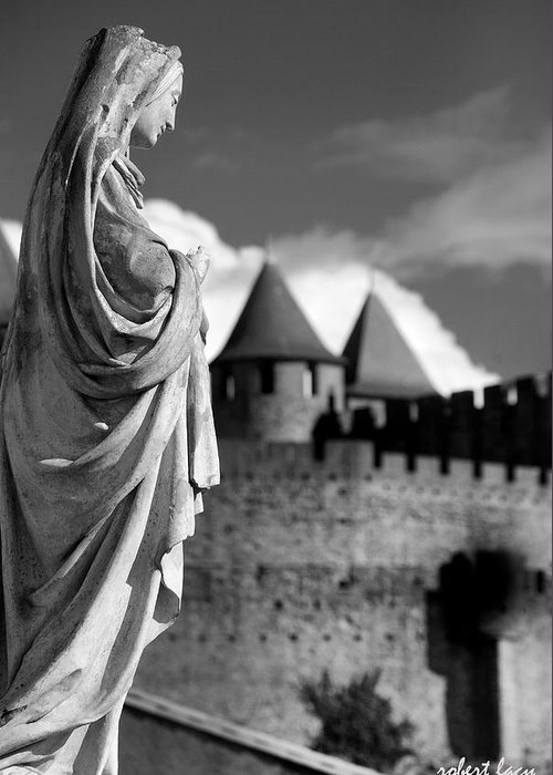 Castle Greeting Card featuring the photograph Notre Dame Carcassonne by Robert Lacy