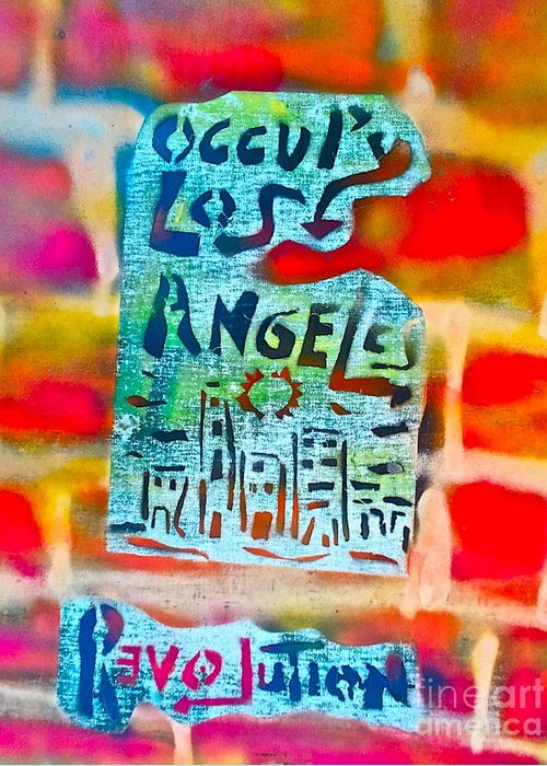 Occupy Greeting Card featuring the painting Occupy Los Angeles by Tony B Conscious
