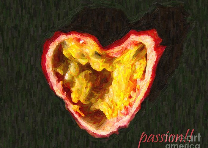Passion Greeting Card featuring the photograph Passion Fruit With Text by Wingsdomain Art and Photography