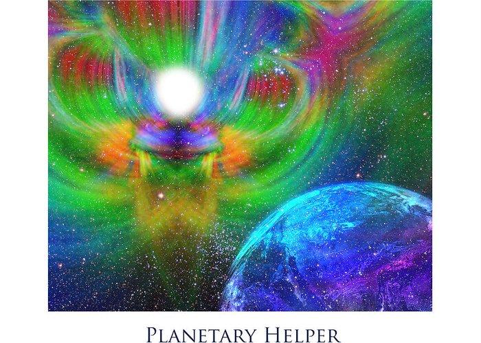 Urantia Greeting Card featuring the digital art Planetary Helper by Jeff Haworth