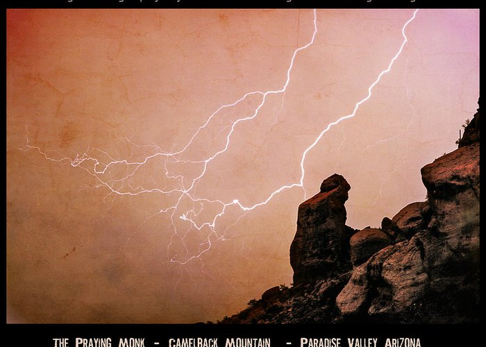 'praying Monk' Greeting Card featuring the photograph Praying Monk Camelback Mountain Lightning Monsoon Storm Image Tx by James BO Insogna
