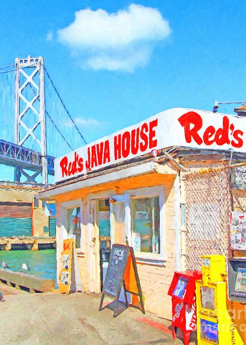 San Francisco Greeting Card featuring the photograph Reds Java House and The Bay Bridge at San Francisco Embarcadero by Wingsdomain Art and Photography