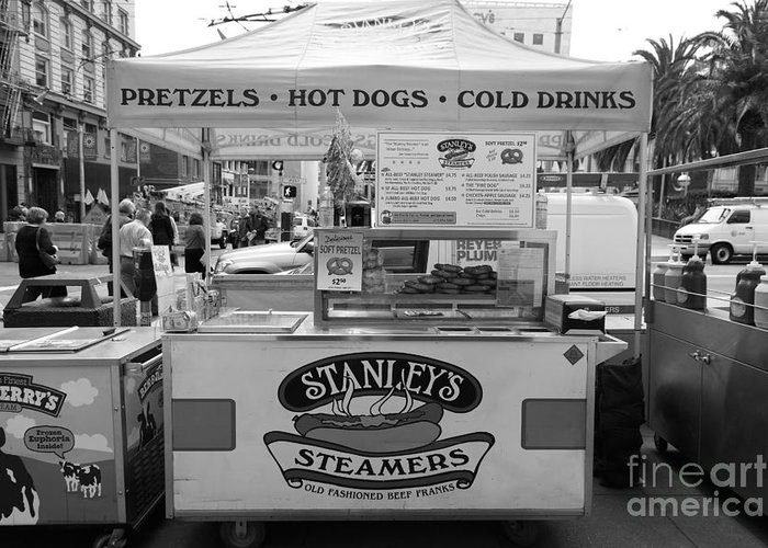 Black And White Greeting Card featuring the photograph San Francisco - Stanley's Steamers Hot Dog Stand - 5d17929 - Black And White by Wingsdomain Art and Photography