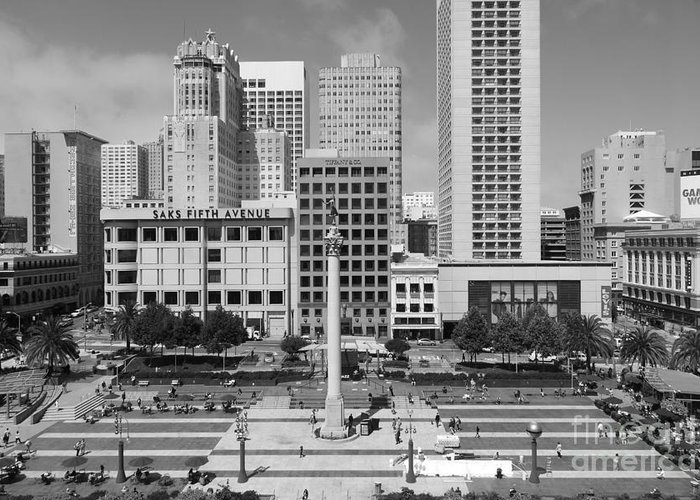 Black And White Greeting Card featuring the photograph San Francisco - Union Square - 5d17938 - Black And White by Wingsdomain Art and Photography