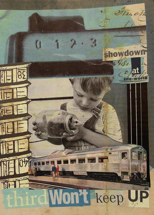 Collage Greeting Card featuring the mixed media Showdown At Lifeworld by Adam Kissel