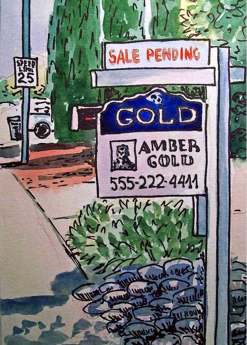 Real Estate Sign Greeting Card featuring the painting Sold Sketchbook Project Down My Street by Irina Sztukowski