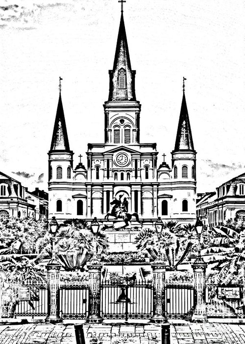 Travelpixpro New Orleans Greeting Card featuring the digital art St Louis Cathedral On Jackson Square In The French Quarter New Orleans Photocopy Digital Art by Shawn O'Brien