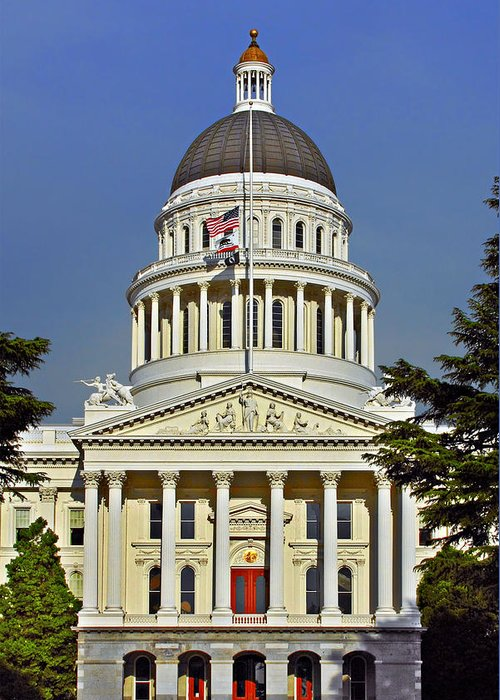 California Greeting Card featuring the photograph State Capitol Building Sacramento California by Christine Till