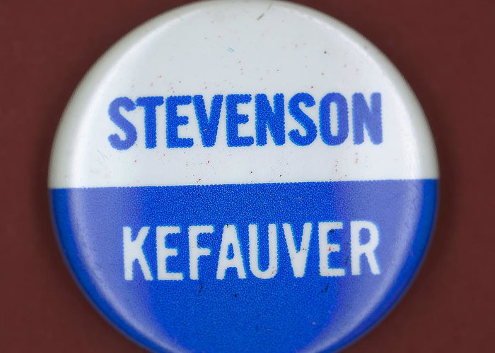 1956 Greeting Card featuring the photograph Stevenson Campaign Button by Granger
