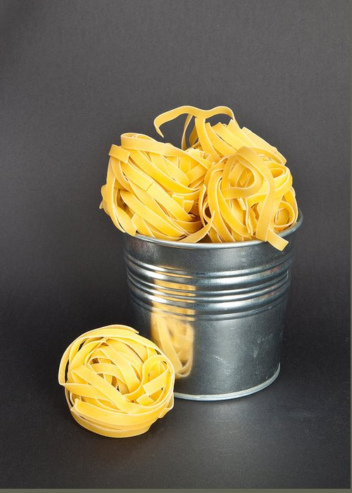 Bucket Greeting Card featuring the photograph Tagliatelle by Tom Gowanlock
