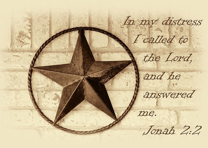 Scripture Greeting Card featuring the photograph Texas Iconic Star by Linda Phelps
