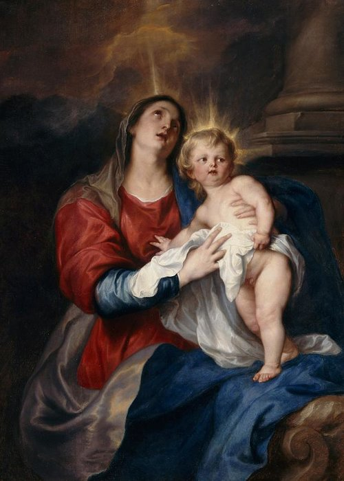 Jesus Greeting Card featuring the painting The Virgin And Child by Sir Anthony Van Dyck