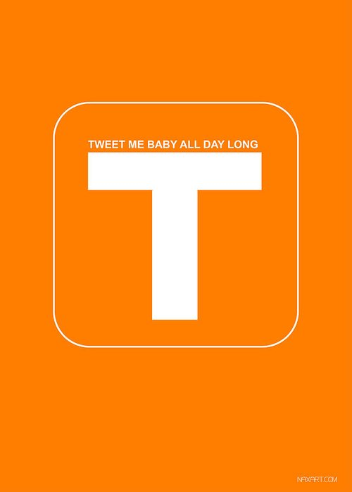 Twitter Greeting Card featuring the digital art Tweet Me Baby All Night Long Orange Poster by Naxart Studio