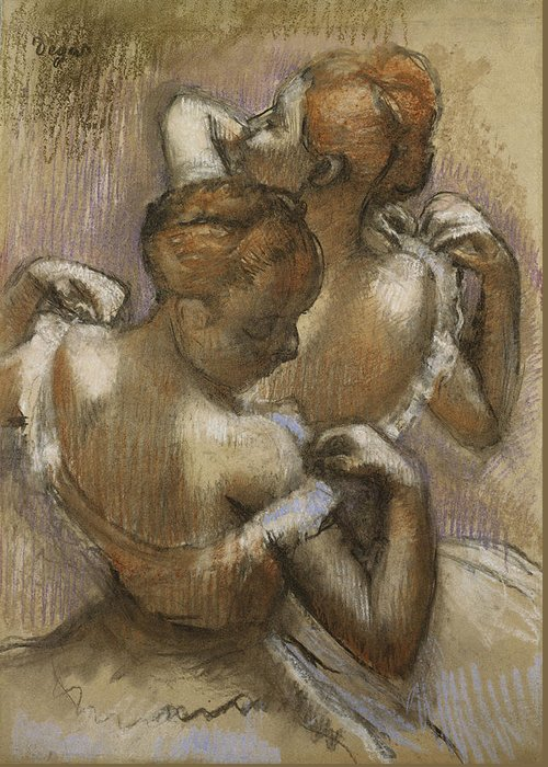 Two Dancers Adjusting Their Shoulder Straps Greeting Card featuring the pastel Two Dancers Adjusting Their Shoulder Straps by Edgar Degas