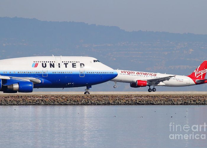 Virgin Greeting Card featuring the photograph United Airlines And Virgin America Airlines Jet Airplanes At San Francisco International Airport Sfo by Wingsdomain Art and Photography
