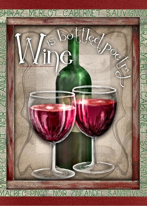 Wine Greeting Card featuring the digital art Wine Poetry by Sharon Marcella Marston